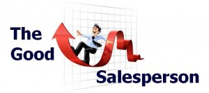 Like it or not, you are a salesperson!